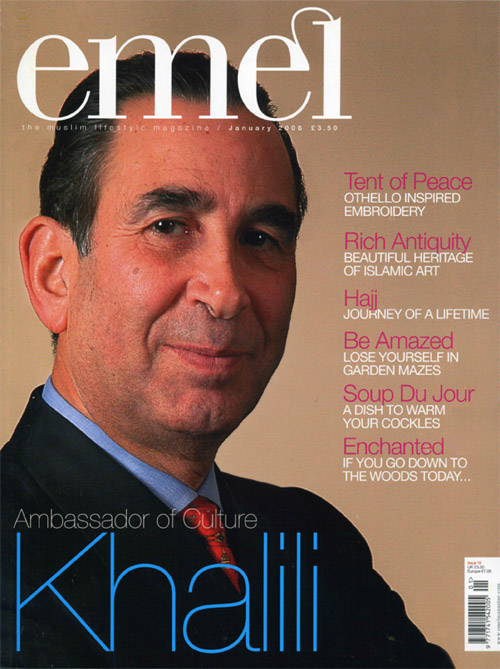 THE AMBASSADOR OF CULTURE – EMEL MAGAZINE  January 2006